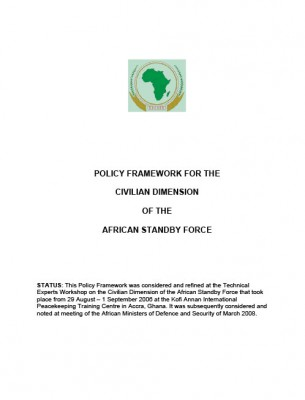 ACCORD - Report - Policy Framework for the Civilian Dimension of the African Standby Force