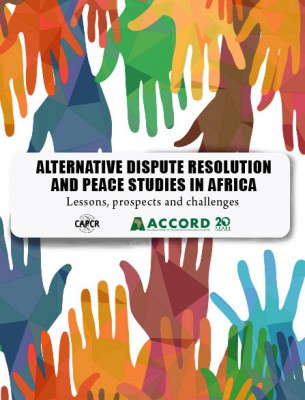 ACCORD---Report---Alternative-Dispute-Resolution-and-Peace-Studies-in-Africa